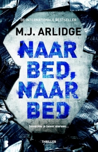 Nara bed, Naar bed - M. J. Arlidge