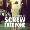 Recensie: Screw Everyone